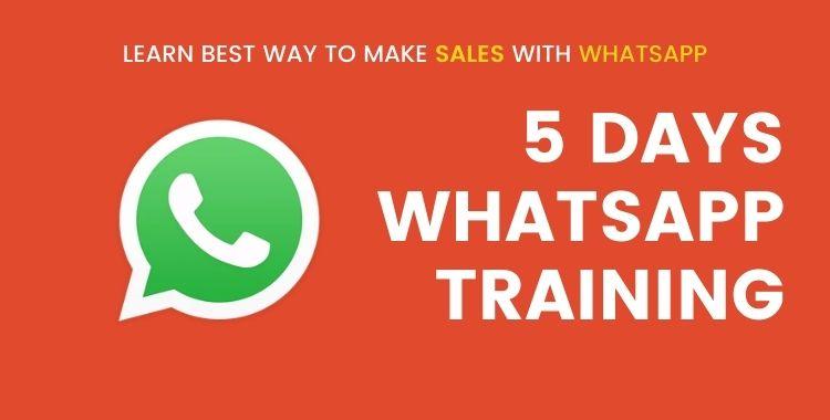5 days whatsapp marketing course